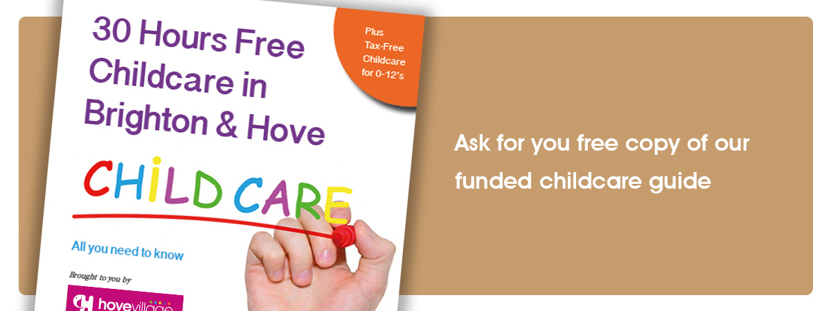 30 free childcare and tax free childcare guide - Hove Village